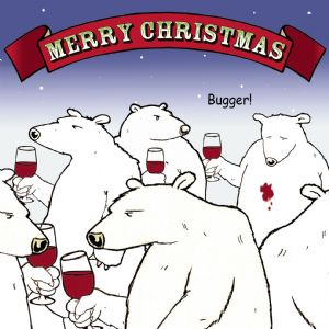 CAN10 – Bugger Bear Funny Christmas Card